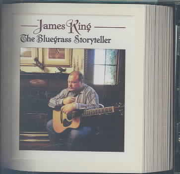 BLUEGRASS STORYTELLER BY KING,JAMES (CD)